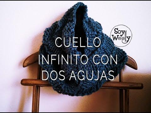 tejer cuellos - Patrón para que tejas un cuello/bufanda infinito o cocoon, que tapa hasta la cabeza con dos agujas http://www.soywoolly.com/2014/10/25/teje-cuello-facil-dos-...