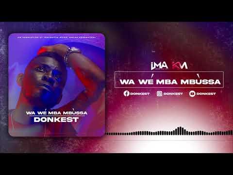 DONKEST  - Wa Wé Mba Mbùssa