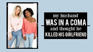 My Husband Was in a Coma and Thought He Killed His Girlfriend w/ Melisa D. Monts by Meghan Rienks