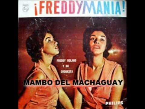 fredy roland - mambo del machaguay