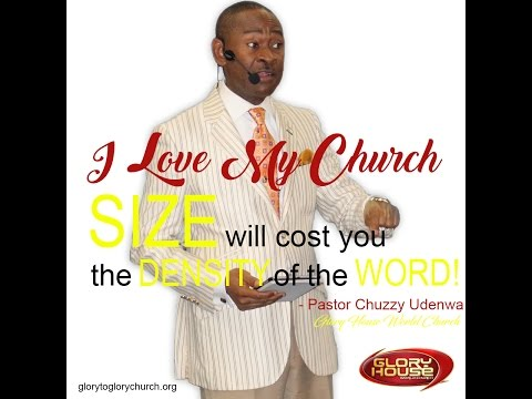 "Sunday 10.09. 2016 - ""I Love My Church"" - Pastor Chuzzy Udenwa"