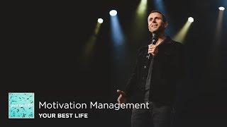 Motivation Management | Pastor Daniel Floyd
