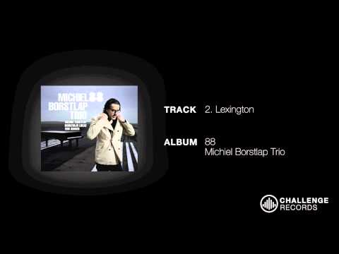 play video:Michiel Borstlap - Lexington