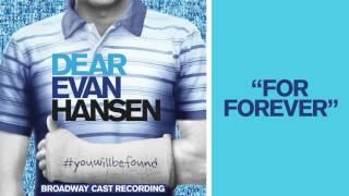 "Video ""For Forever"" from the DEAR EVAN HANSEN Original Broadway Cast Recording MP3, 3GP, MP4, WEBM, AVI, FLV Agustus 2018"
