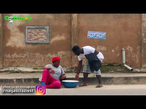 THE UPGRADED BEGGAR (Naija's Craziest Comedy)