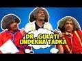 Best of Dr. Mashoor Gulati - Undekha Tadka -  09 - The Kapil Sharma Show