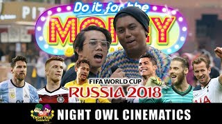 Video DO IT FOR THE MONEY!: EVERYTHING ABOUT WORLD CUP MP3, 3GP, MP4, WEBM, AVI, FLV Oktober 2018
