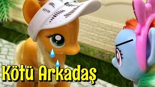 KÖTÜ ARKADAŞ - Ponylerin Maceraları 15.Bölüm  Türkçe My Little Pony İzle