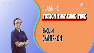 Class IX English Chapter 4: Fiction that came true