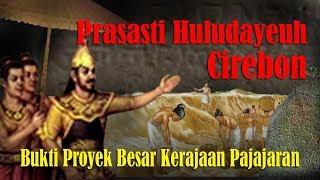Video Prasasti Huludayeuh Cirebon Bukti Pembangunan Prabu Siliwangi MP3, 3GP, MP4, WEBM, AVI, FLV Januari 2019
