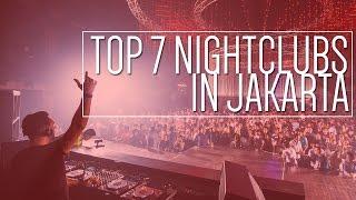 Video Top 7 Night Clubs In Jakarta 2017 MP3, 3GP, MP4, WEBM, AVI, FLV Mei 2019