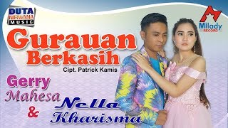 Download Lagu Nella Kharisma ft. Gerry Mahesa - Gurauan Berkasih [OFFICIAL] Mp3