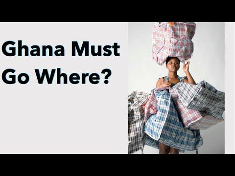 Ghana Must Go Where?   See Big Wahala O