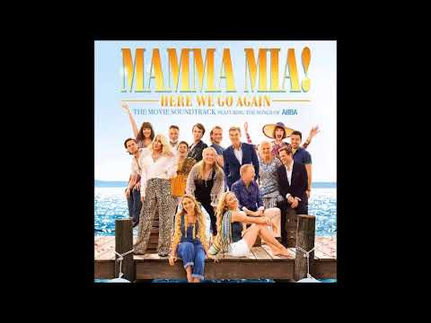 Mamma Mia Here We Go Again: My Love, My Life - Meryl Streep, Amanda Seyfried And Lily James