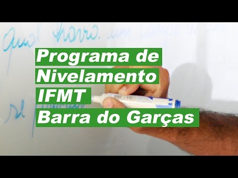 Programa de Nivelamento do IFMT Campus Barra do Garças