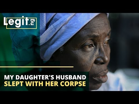 Help! My daughter's husband wants to pay dowry on her corpse | Legit TV