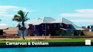 Denham Australia  city pictures gallery : LandCorp | Carnarvon & Denham feature on Destinations WA - May 2015