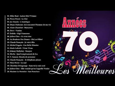 Nostalgies Francaises Années 70 - Les Meilleures Chansons Francais Années 70