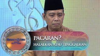 Video Pacaran Atau Ta'aruf? Ini Saran Dari Ust Dhanu - Siraman Qolbu (2/11) MP3, 3GP, MP4, WEBM, AVI, FLV Mei 2019