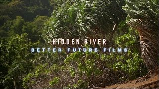 HIDDEN RIVER A cinematic experience and demo footage by Paul Malterre  (play it HD if you can)