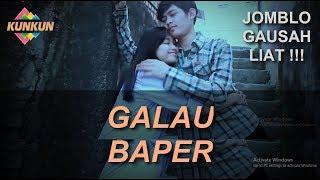 "Video FUFU - Galau Baper ""Episode 1"" JOMBLO GAUSAH LIAT !!!! MP3, 3GP, MP4, WEBM, AVI, FLV Juni 2019"