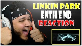 🎤 Hip-Hop Fan Reacts To Linkin Park - Enth E Nd 🎸