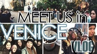 VLOG 05.01.2015: MEET US IN VENICE! - YouTube