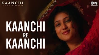 Nonton Kaanchi Re Kaanchi Song Video   Kaanchi   Mishti   Sukhwinder Singh   Latest Bollywood Songs Film Subtitle Indonesia Streaming Movie Download