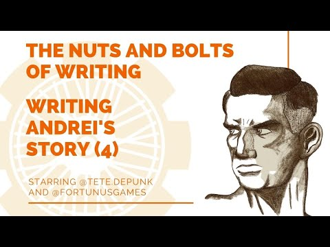 EP 10: Nuts and Bolts of Writing: Writing Andrei's Story (4)