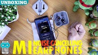 Unboxing Xiaomi Mi Noise Cancelling Earphones, Yang Mahal dari Xiaomi!