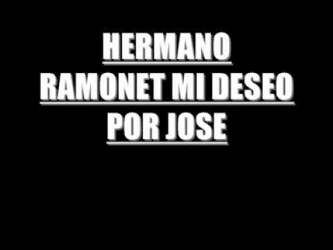 HERMANO RAMONET   MI DESEO