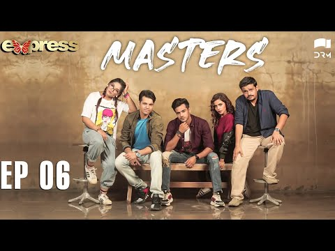 Pakistani Drama   Masters - Episode 6   IAA1O   Express TV Dramas