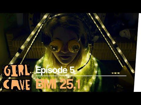 BMI 25,1!   GIRL CAVE Folge 5