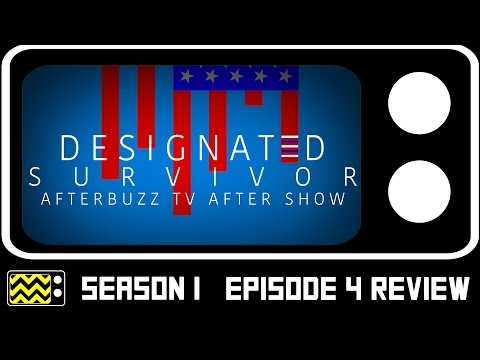 Designated Survivor Season 1 Episode 4 Review & After Show | AfterBuzz TV
