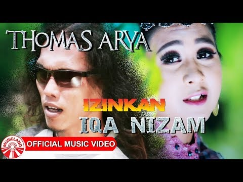 Thomas Arya & Iqa Nizam - Izinkan [Official Music Video HD]