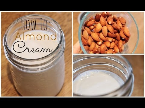 How To: Make Almond Cream | Healthy & Dairy Free