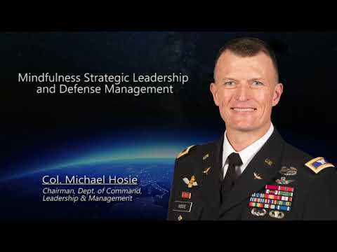 Perspectives of USAWC Faculty - Col. Michael Hosie - Chairman, Dept. Command, Leadership & Mgmt