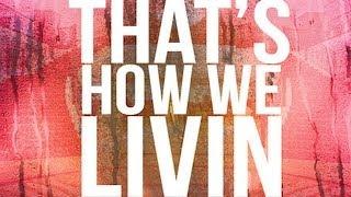 Teeflii - That's How We Livin ft. Snoop Dogg & Warren G