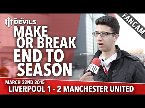 Make or Break End to Season | Liverpool 1 Manchester United 2 | FANCAM