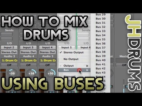 The Importance of Drum Buses - How To Mix Drums (Part 1) | by JHDrums