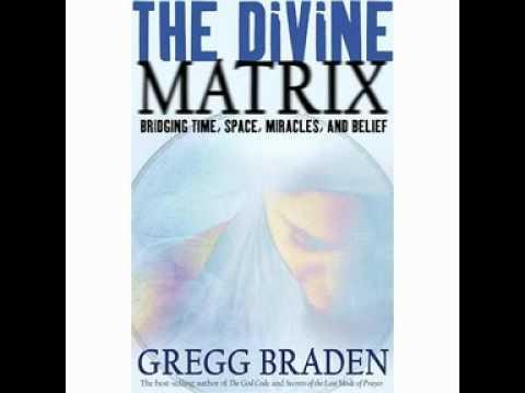 Gregg Braden – The Divine Matrix 01/15