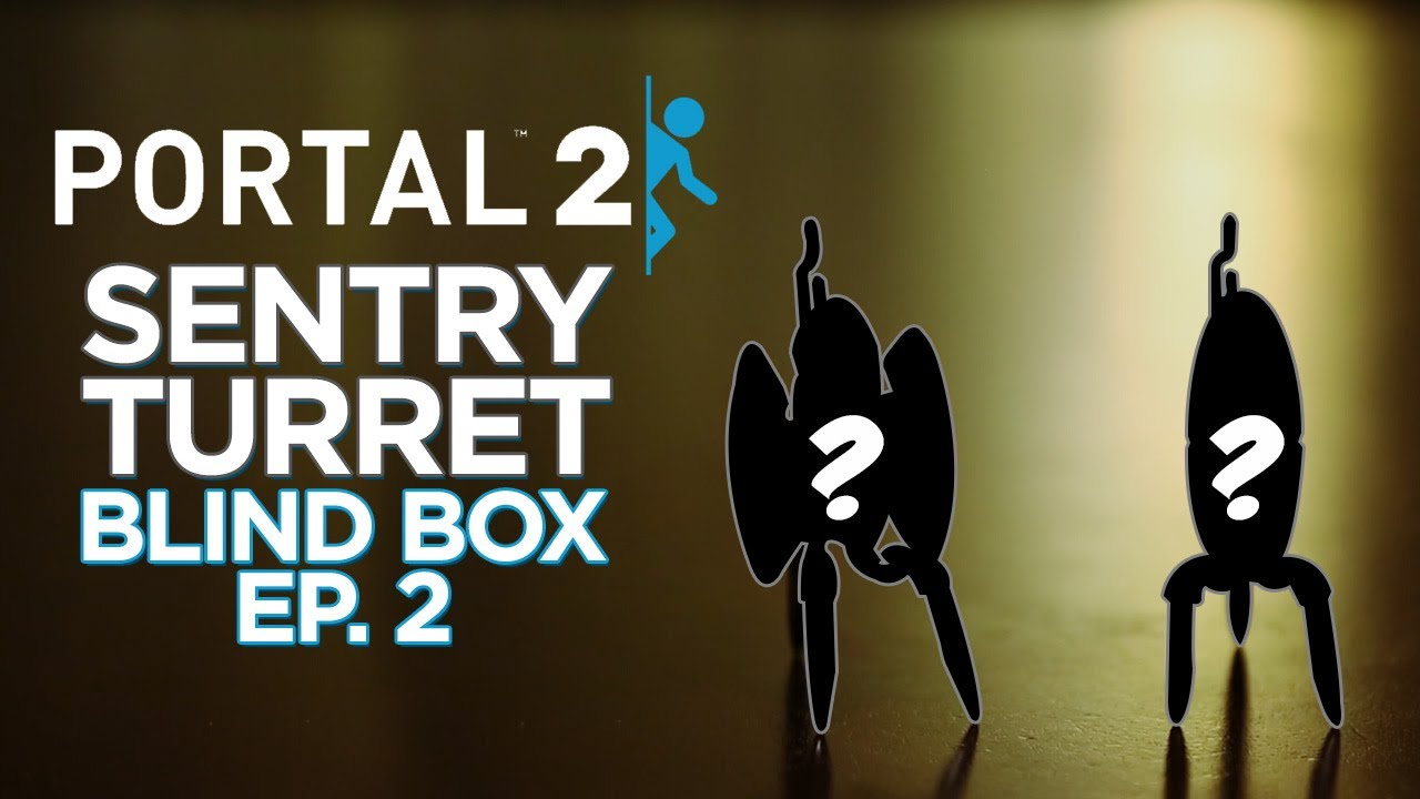 Portal 2 Sentry Turret Blind Boxes – Ep. 2!