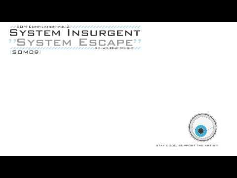System Insurgent -- System Escape