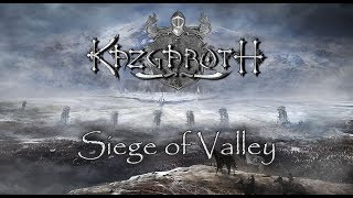 Video Kazgaroth - Siege of valley (OFFICIAL LYRIC VIDEO)