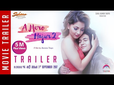 A Mero Hajur 2 - Trailer - New Nepali Movie