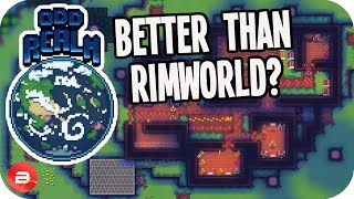 Is ODD REALM better than RIMWORLD? (Odd Realm Gameplay)