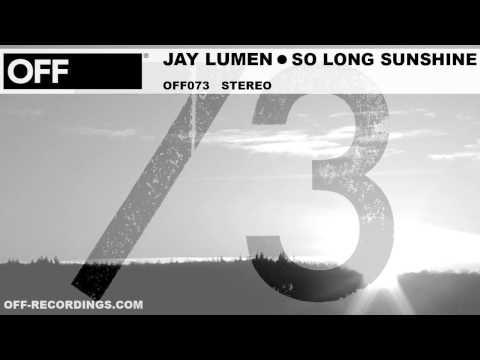Jay Lumen - So Long Sunshine - OFF073