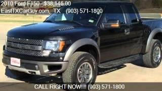 2010 Ford F150 SVT Raptor for sale in Longview, TX