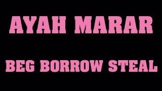 Download Lagu AYAH MARAR 'BEG BORROW STEAL' Mp3