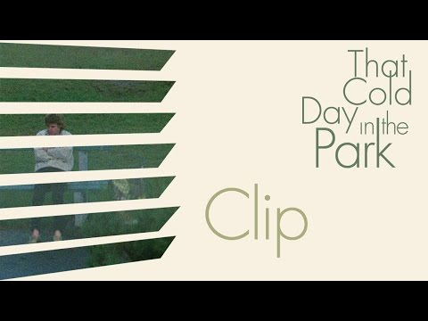 THAT COLD DAY IN THE PARK (Masters Of Cinema Clip)
